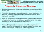 prospects improved biomass
