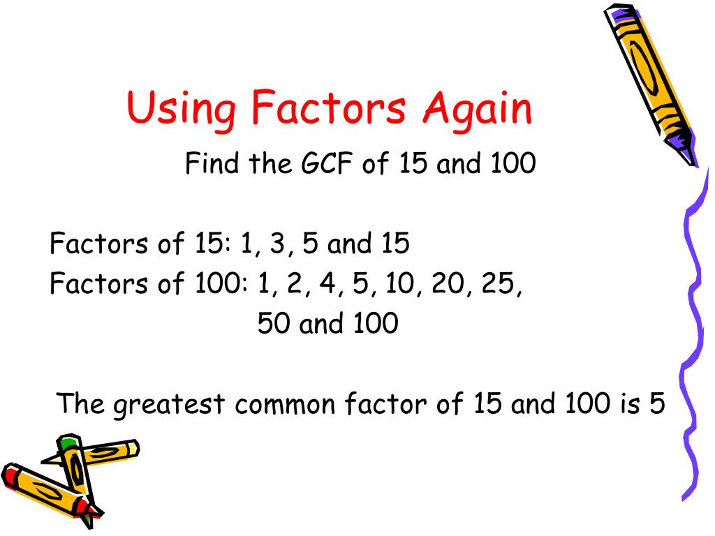 PPT - Finding The Greatest Common Factor PowerPoint Presentation ...