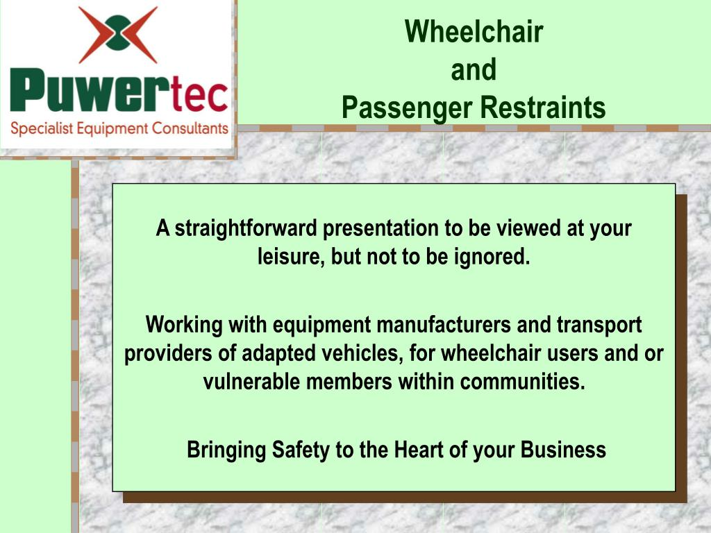 wheelchair and passenger restraints l.