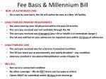 fee basis millennium bill