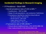 incidental findings in research imaging2