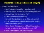 incidental findings in research imaging7