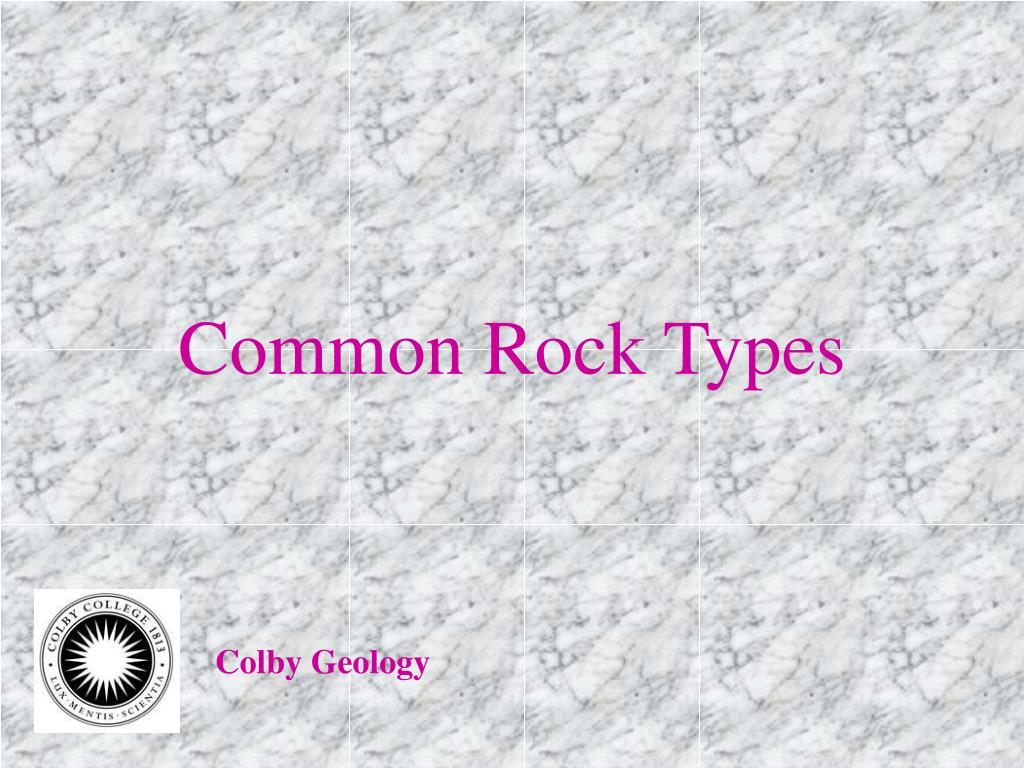 common rock types l.