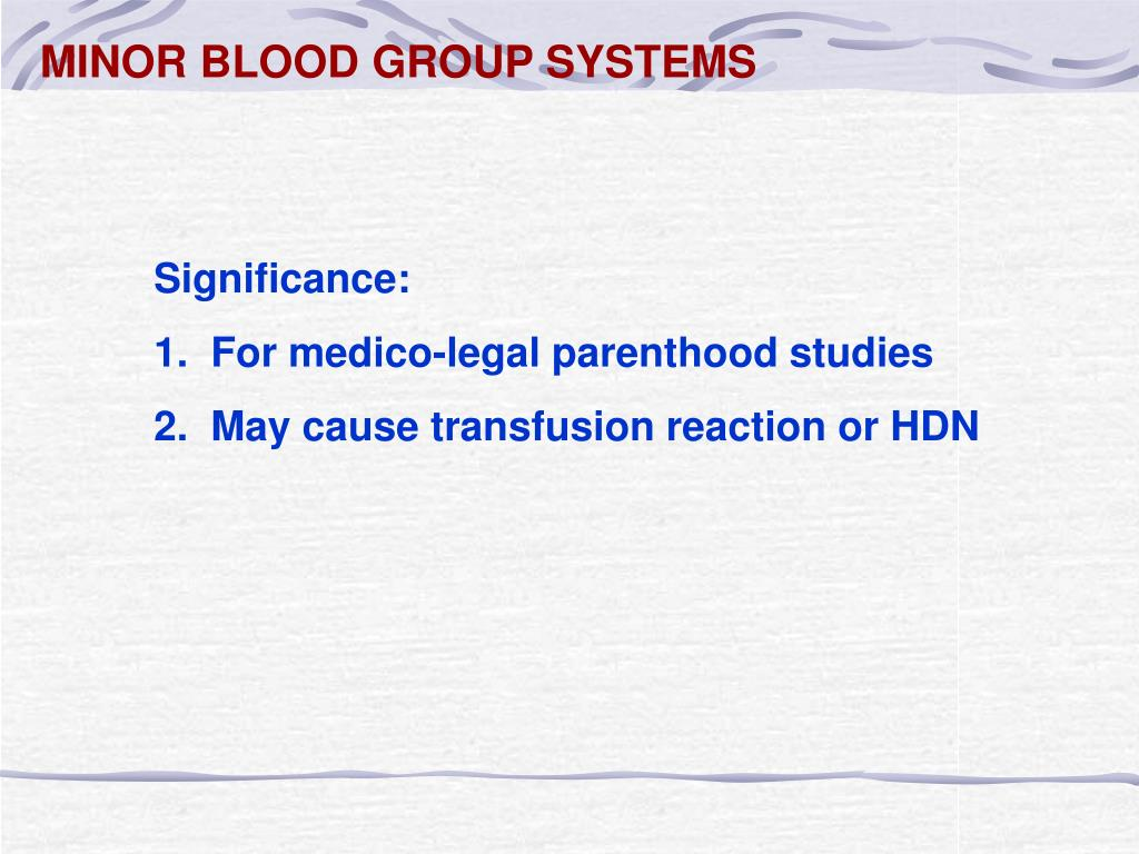 MINOR BLOOD GROUP SYSTEMS