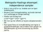 metropolis hastings eksempel independence sampler