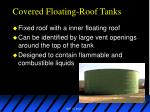 covered floating roof tanks