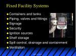 fixed facility systems