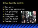fixed facility systems14