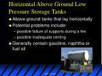 horizontal above ground low pressure storage tanks