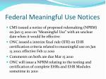 federal meaningful use notices