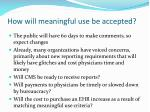 how will meaningful use be accepted
