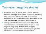 two recent negative studies