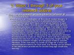 5 steps 1 through 3 of your research outline