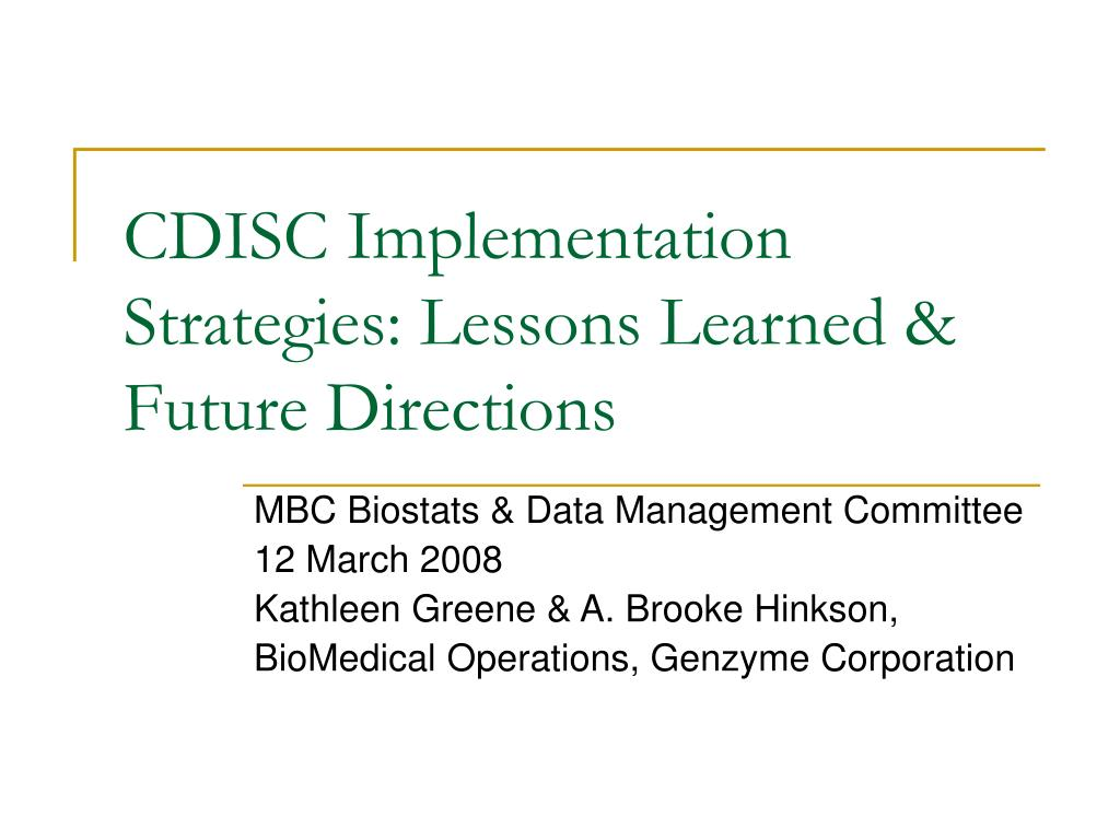 cdisc implementation strategies lessons learned future directions l.