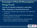 examples of part d prescription drug fraud