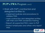 pup s fwa program cont d39
