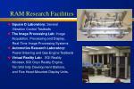 ram research facilities6
