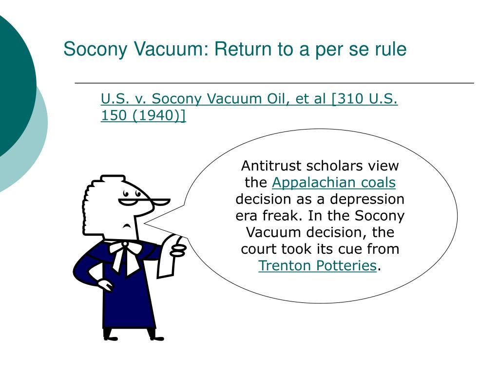 Socony Vacuum: Return to a per se rule
