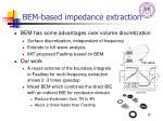 bem based impedance extraction