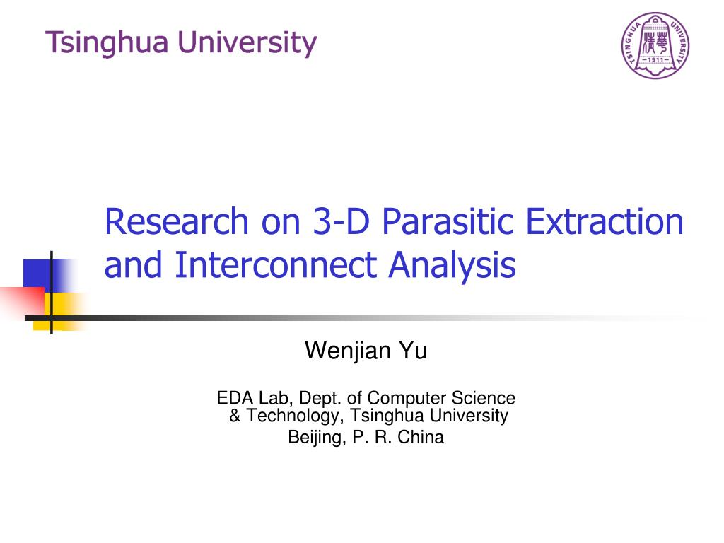 research on 3 d parasitic extraction and interconnect analysis l.