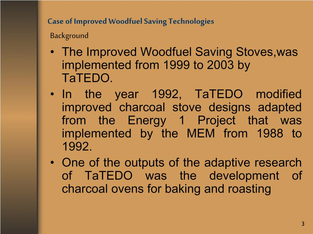 Case of Improved Woodfuel Saving Technologies