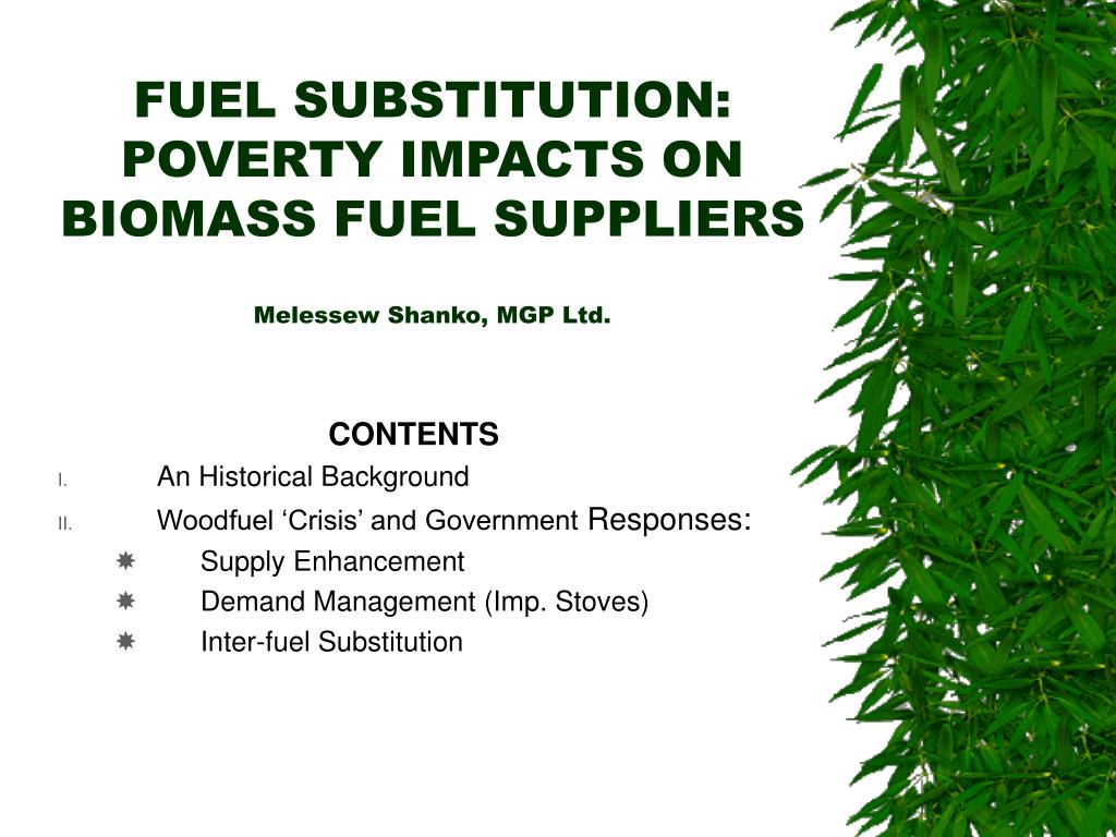 fuel substitution poverty impacts on biomass fuel suppliers melessew shanko mgp ltd l.