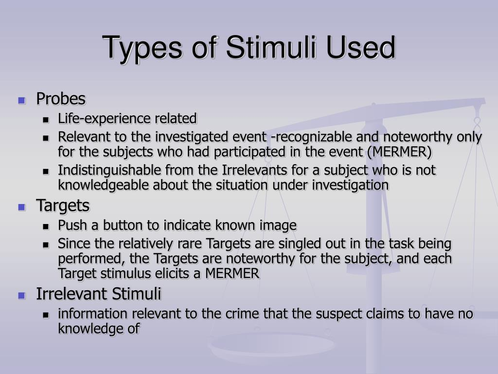 Types of Stimuli Used