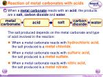 reaction of metal carbonates with acids19