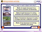 using metals activity
