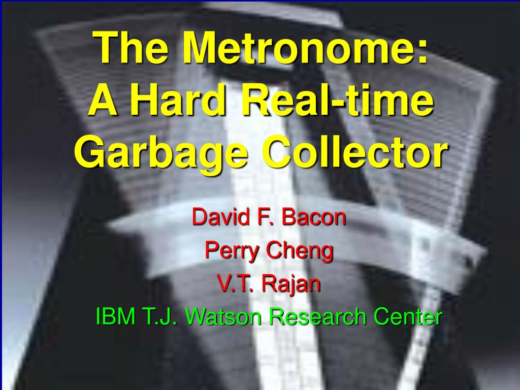 david f bacon perry cheng v t rajan ibm t j watson research center l.
