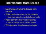 incremental mark sweep