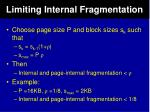 limiting internal fragmentation