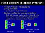 read barrier to space invariant