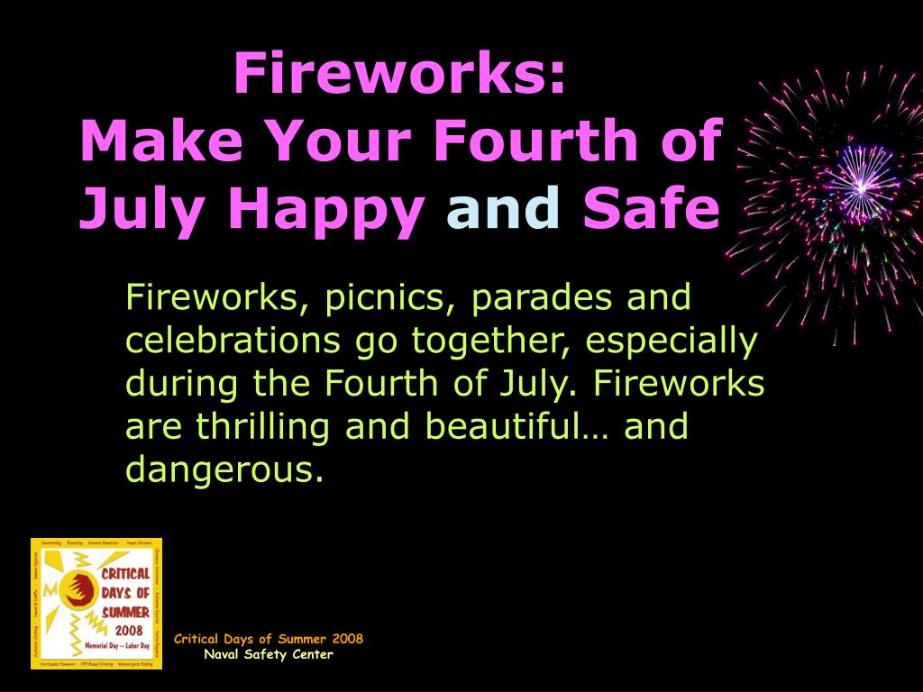fireworks make your fourth of july happy and safe l.