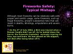 fireworks safety typical mishaps