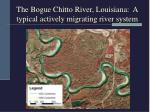 the bogue chitto river louisiana a typical actively migrating river system