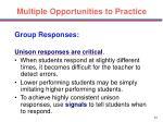 multiple opportunities to practice44