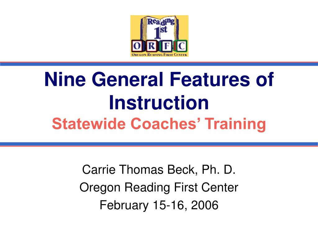 nine general features of instruction statewide coaches training l.