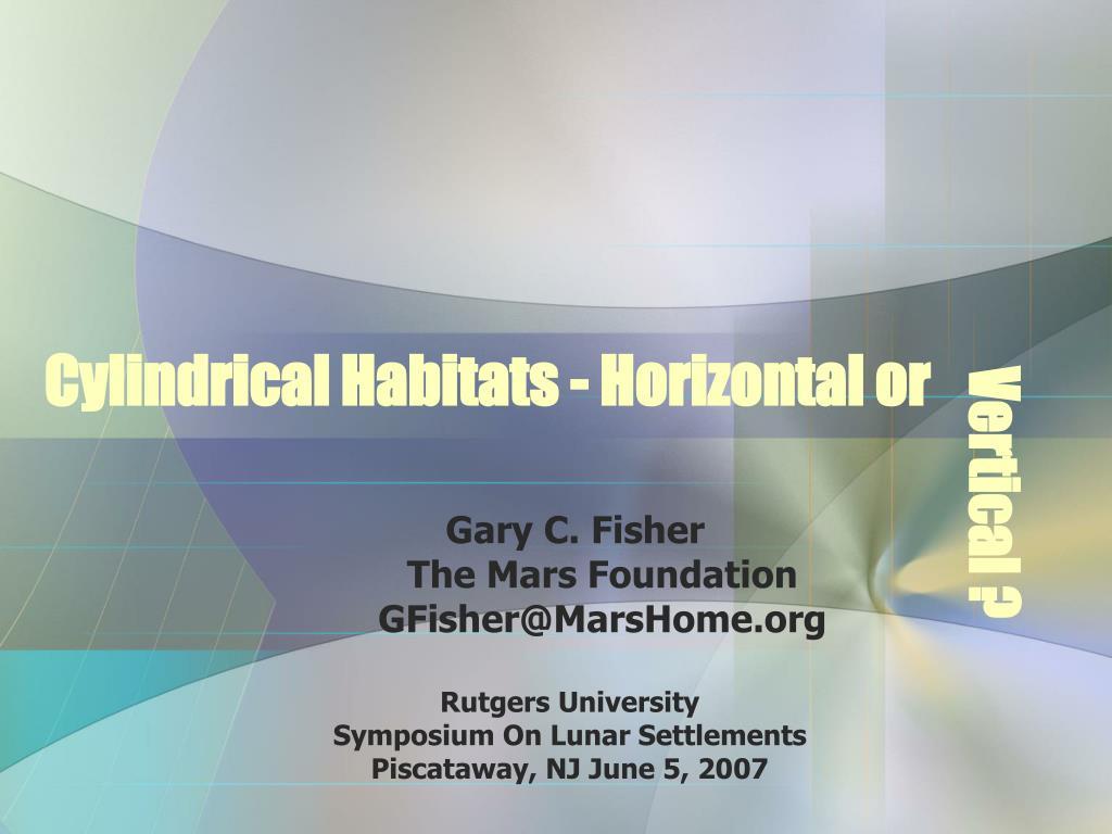 cylindrical habitats horizontal or l.