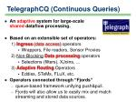 telegraphcq continuous queries