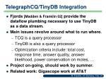 telegraphcq tinydb integration