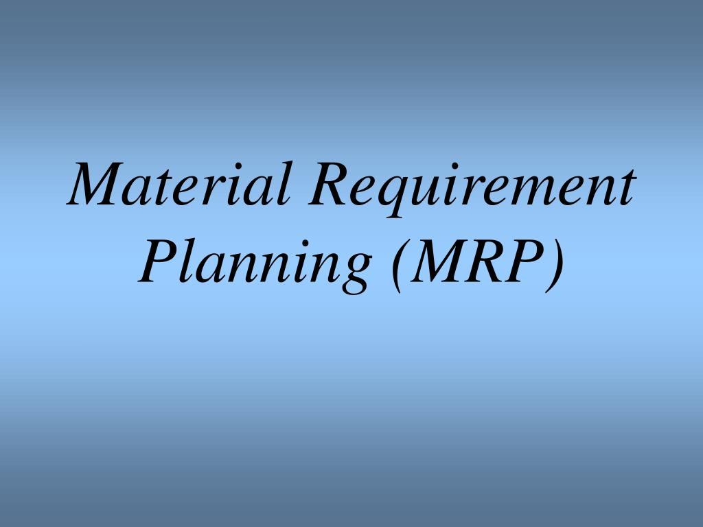 material requirement planning mrp l.