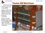 tracker em mini tower