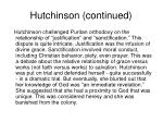 hutchinson continued