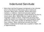 indentured servitude