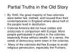partial truths in the old story