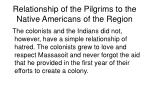 relationship of the pilgrims to the native americans of the region