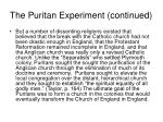 the puritan experiment continued