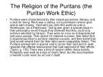 the religion of the puritans the puritan work ethic