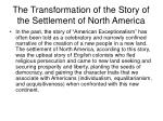 the transformation of the story of the settlement of north america